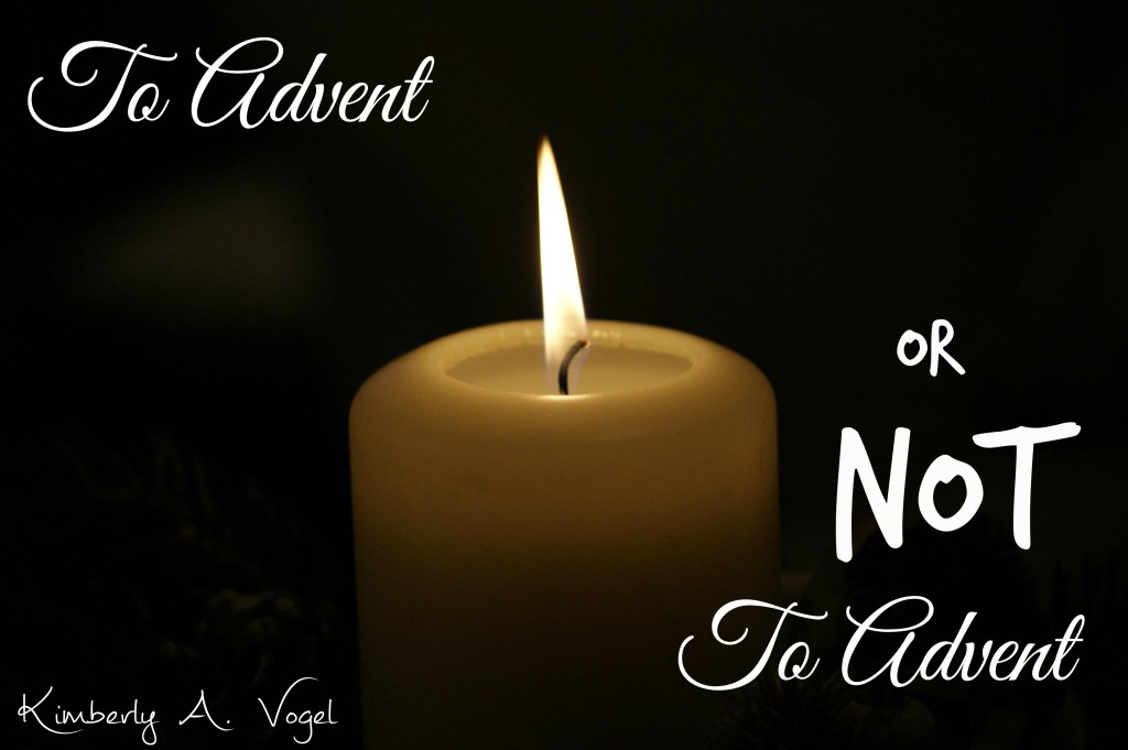 To Advent or not
