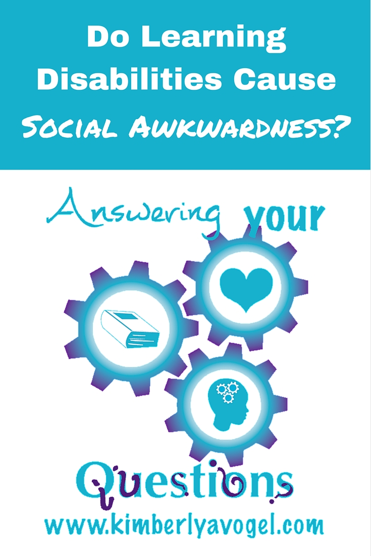 Do Learning Disabilities Cause Social Awkwardness?