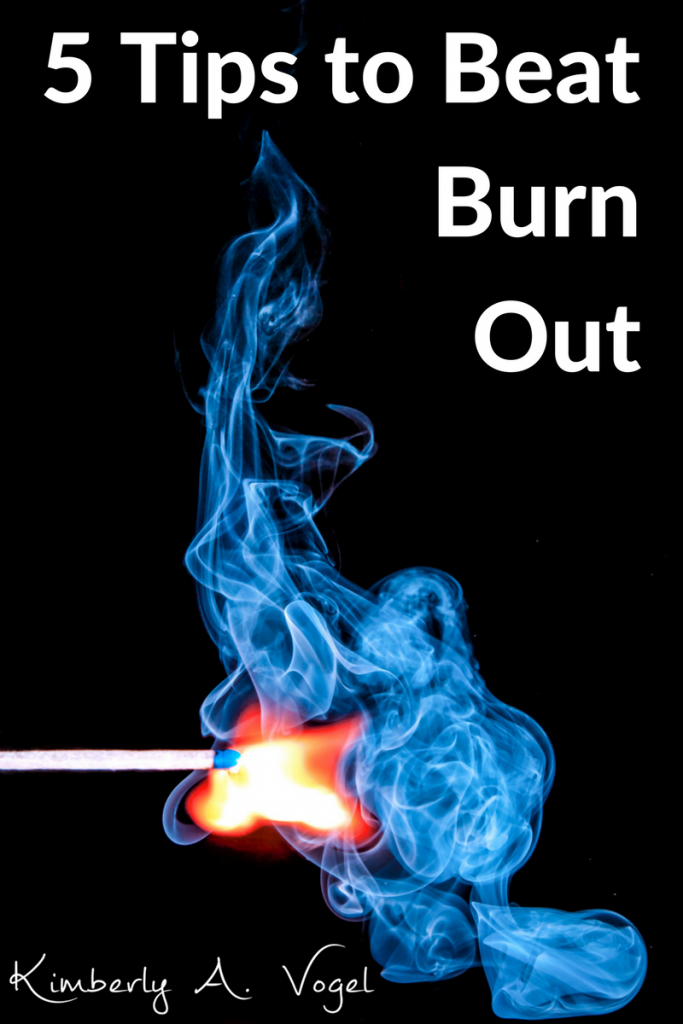 5 Tips to Beat Burn Out