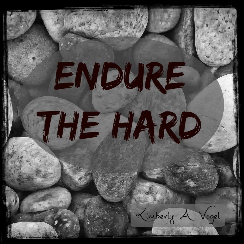 Endure the Hard